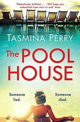 Pool House by Tasmina Perry New Paperback Book
