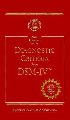Desk Reference to the Diagnostic Criteria from DSM-IV