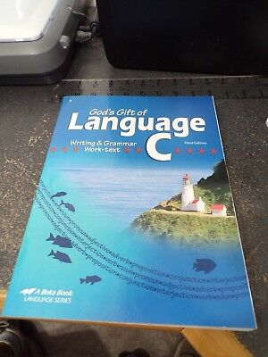 A BEKA GOD'S GIFT OF LANGUAGE C WRITING & GRAMMAR WORKTEXT 3rd ED BRAND NEW