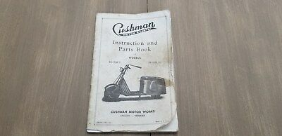 Cushman Scooter Intructions and Parts  book 32-15M 71 34-10M 70