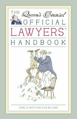 The Queen's Counsel Official Lawyer's Handbook by Alex Williams Book The Cheap