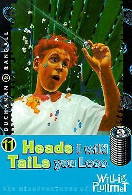 Heads I Win, Tails You Lose by Paul Buchanan; Rod Randall