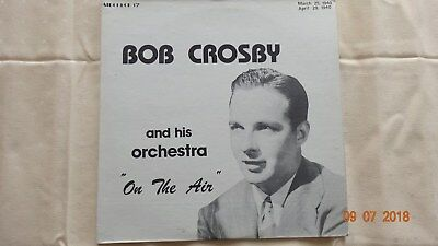 "Bob Crosby & His Orch. "" ON THE AIR ""   1  LP   Jazz       RAR"