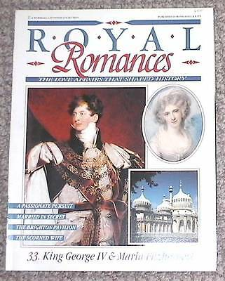 Royal Romances  magazine one of a series - King George IV and Maria Fitzherbert