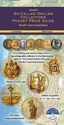 Annual So-Called Dollar Collectors Pocket Price Guide  Pacific Coast Expositions