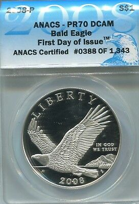2008 Bald Eagle Proof Silver Dollar ANACS PR70 DCAM 1st Day Of Issue (DE817)