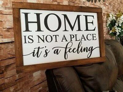 Home Is Not A Place Its A Feeling Rustic Fixer Upper Wood Sign