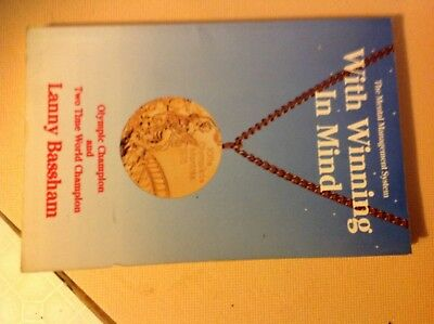 Book by rifle champion Lanny Bassham, With Winning In Mind, the Mental aspects