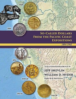 """Hardbound Book """"so-Called Dollars From The Pacific Coast Expositions"""""""