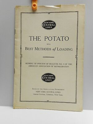 Vintage - NEW YORK CENTRAL LINES - THE POTATO WITH BEST METHOD of LOADING 1917