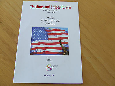The Stars and Stripes forever Jahn Philip Sousa Flötenstimme mit CD