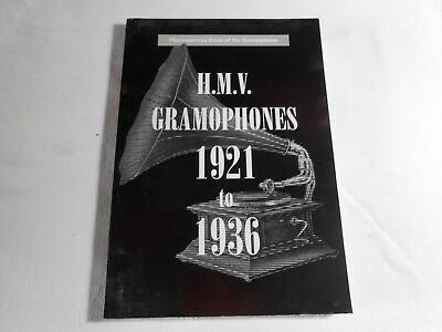 HMV GRAMOPHONES 1921 to 1936 by BARRY WILLIAMSON