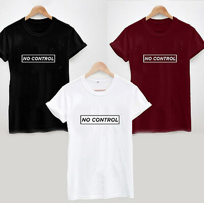 NO CONTROL T-SHIRT - Funny Cool Slogan Statement Sarcastic Ladies Unisex Hipster