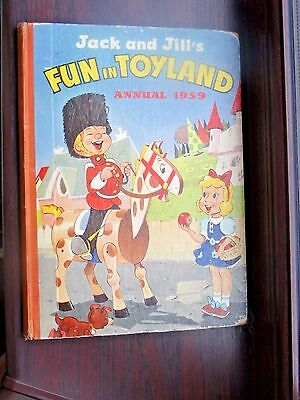 JACK AND JILL'S FUN IN TOYLAND Annual. 1959. Amalgamated Press. u/clipped. VGC.
