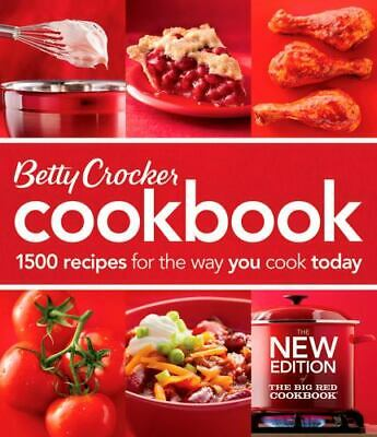 Betty Crocker Cookbook: 1500 Recipes for the Way You Cook Today, Betty Crocker,