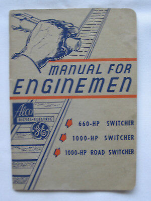 Alco-GE Diesel-Electric Manual For Enginemen 660HP 1000HP Switcher Road Switcher