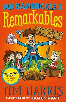 Mr Bambuckle's Remarkables Go Wild by Tim Harris Paperback Book Free Shipping!