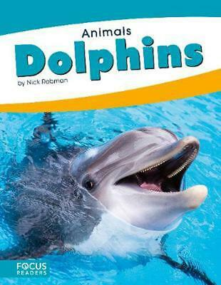 Animals: Dolphins by Nick Rebman Paperback Book Free Shipping!
