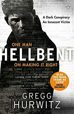 Hellbent: A Dark Conspiracy. An Innocent Victim (An Orphan ... by Hurwitz, Gregg