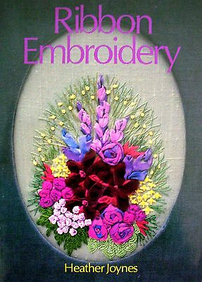 RIBBON EMBROIDERY by Heather Joynes -12 Ideas for Using Ribbons and Threads -VGC