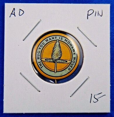 "The Rug You Want Is Mohawk Wowen Advertising Pin Pinback Button 7/8"" Whitehead"