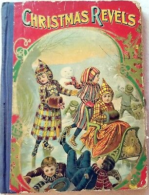 Christmas Revels. 1903. W. B. Conkey, Chicago. binding issues, but intact