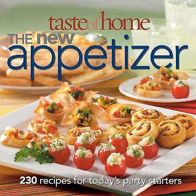 Taste of Home - The New Appetizer : 250 Recipes for Today's Party...  (ExLib)