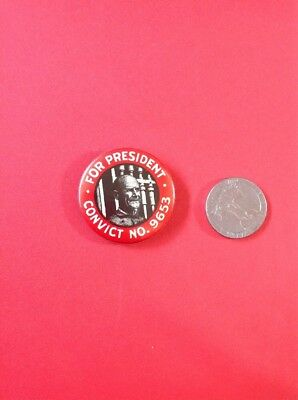 "Debs ""FOR PRESIDENT CONVICT NO. 9653"" Pin Button"