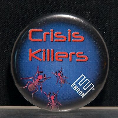 "Enron Corporate Promotional Item – ""Crisis Killers"" Pin-Back Button"