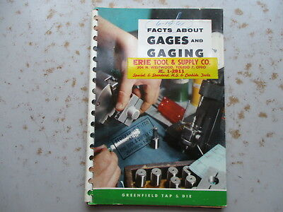 Facts About Gages and Gaging - Greenfield Tap & Die Booklet 1967
