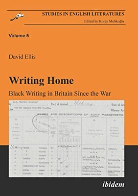Writing Home. Black Writing in Britain Since the Wa... by Ellis, David Paperback