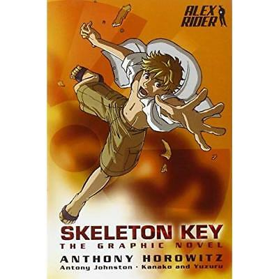 Alex Rider: Skeleton Key: the Graphic Novel Horowitz, Anthony (Author)/ Kanako (