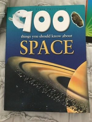 100 Things You Should Know About Space by Sue Becklake