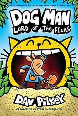 Dog Man 5: Lord of the Fleas by Dav Pilkey New Hardback Book