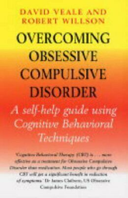 Overcoming Obsessive-Compulsive Disorder: A Books on... by Rob Willson Paperback
