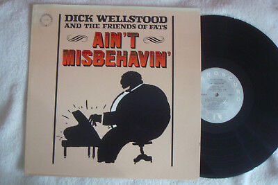 Dick Wellstood And The Friend Of Fats  - Ain't Misbehavin - Lp