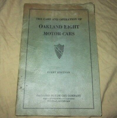 Oakland Eight Motor Car Manual 1st Ed, Pontiac, Mich.