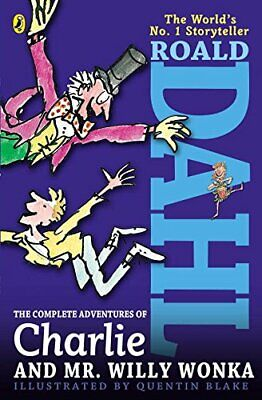 The Complete Adventures of Charlie and Mr. Willy Wonka by Dahl, Roald Book The