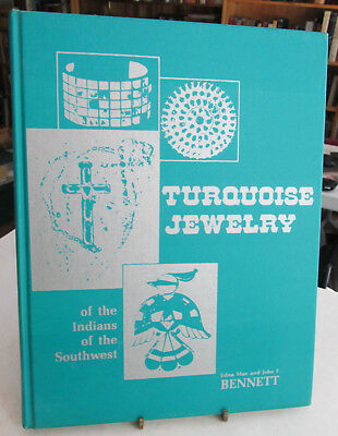 Indian Jewelry book, TURQUOISE JEWELRY Of The Indians of Southwest, Bennett