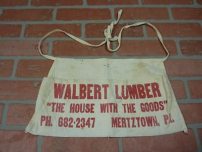 Old WALBERT LUMBER Mertztown Pa Cloth Tool Apron 'The House with the Goods'