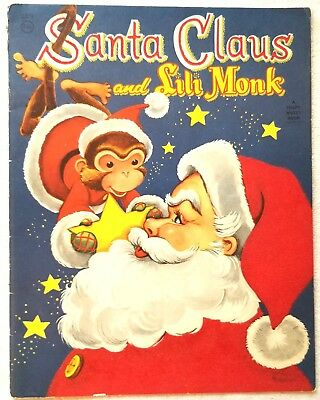 Santa Claus and Sili Monk. Fuzzy Wuzzy Book. 1955. Whitman, USA. Just beautiful