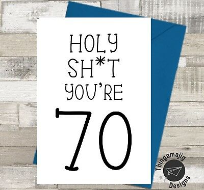 HAPPY 70th BIRTHDAY CARD Brother Grandad Dad Rude Banter Funny Humour A10 B