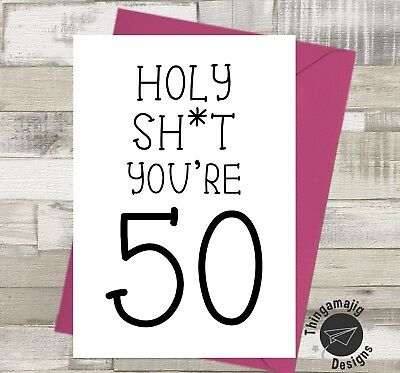 HAPPY 50th BIRTHDAY CARD Daughter Sister Mum Nan Rude Banter Funny Humour A10 P