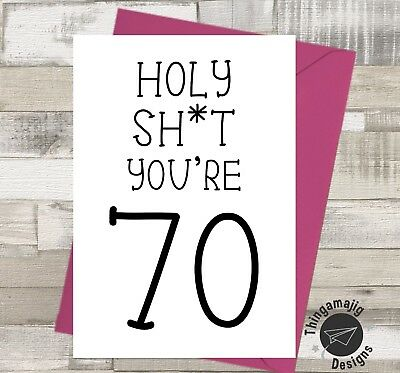 HAPPY 70th BIRTHDAY CARD Daughter Sister Mum Nan Rude Banter Funny Humour A10 P