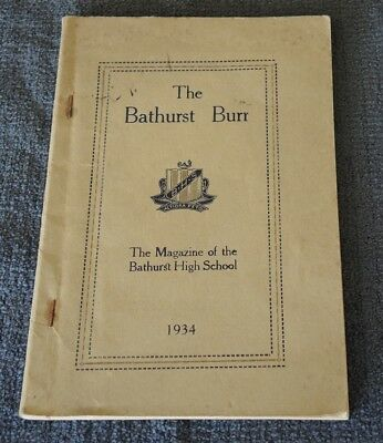"1934 ""The Bathurst Burr"" Magazine Of Bathurst (Nsw) High School"