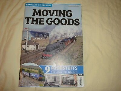 Moving The Goods No 9 Foodstuffs Feeding The  Nation Railways of Britain series