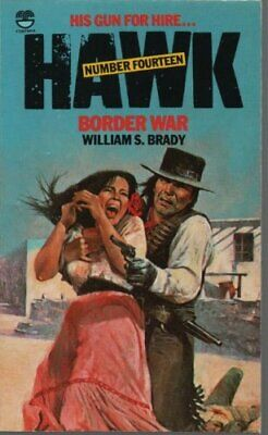 Border War (Hawk) by Brady, William S. Paperback Book The Cheap Fast Free Post