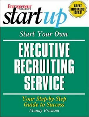 Start Your Own Executive Recruiting Business by Entrepreneur Press, N/ Paperback