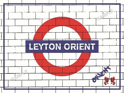 Leyton Orient Football Programmes Memorabilia Metal Sign Tube Station Design