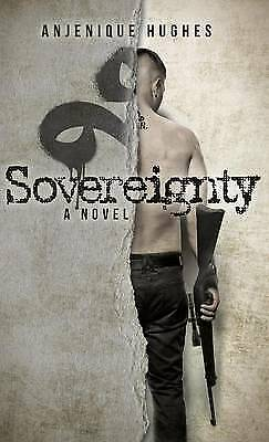 Sovereignty by Hughes, Anjenique -Hcover